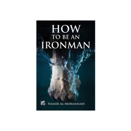 How To Be An Ironman